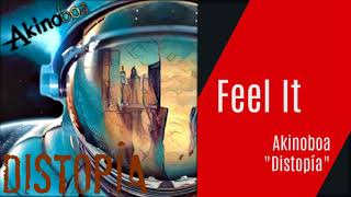 Akinoboa | #9- Feel it (Audio Oficial CD)