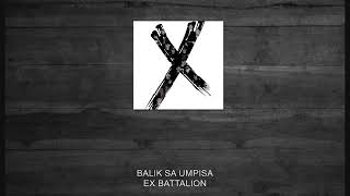 Ex Battalion | Balik Sa Umpisa (E'ca Beats)