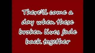 The Letter Black - There'll Come A Day (lyrics)