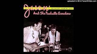 "Jason & the Nashville Scorchers -""Broken Whiskey Glass"""