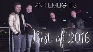 Best of 2016 Medley | Anthem Lights Mashup