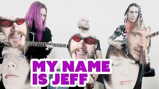 """My Name is Jeff""   UNPLUGGED VER.   BatAAr"