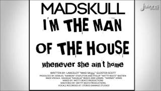 "Madskull - Man Of The House ""2015 Soca""  (St Vincent)"