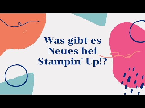 Was gibt's Neues bei Stampin' Up!--Brandneue Produkte--neue gratis Prdoukte--VLOG#4