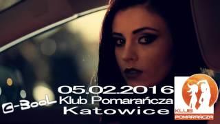 05.02.2016 Klub Pomarańcza Katowice C-BooL-Pit Stop