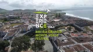 The Azores Experience Vol.1 Monte Verde Festival