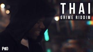 P110 - Thai - Grime Riddim [Net Video]
