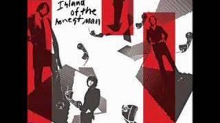 Hot Hot Heat - Island of the honest man