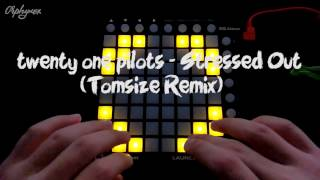 twenty one pilots - Stressed Out (Tomsize Remix - Launchpad Mini MK2 Cover)