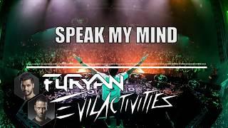 FURYAN & EVIL ACTIVITIES - SPEAK MY MIND