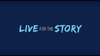 Live for the Story