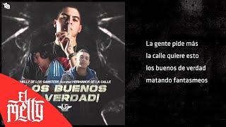 El Melly - Los Buenos De Verdad ft. Hermanos De La Calle (Audio)