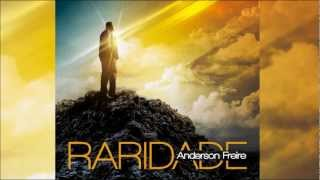 Anderson Freire - Raridade width=