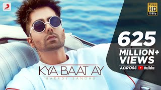 Harrdy Sandhu - Kya Baat Ay | Jaani | B Praak |  Arvindr Khaira | Official Music Video