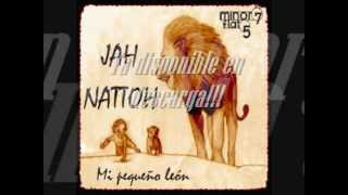 """Jah Nattoh """"Mi Pequeño león""""(Rammi riddim)"""
