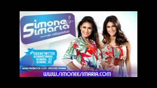 Simone e Simaria - Você é muito mala (Vol. 1 - Abril 2012)
