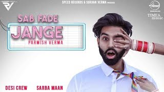 PARMISH VERMA | Sab Fade Jange | Teaser | Desi Crew | Releasing On 4th Dec 2018 | Speed Records