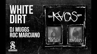Roc Marciano & DJ Muggs - White Dirt