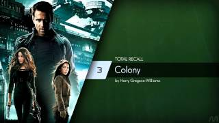 03 Harry Gregson-Williams - Total Recall - Colony