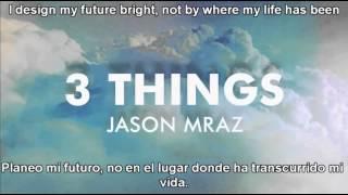 3 things Jason Mraz sub español ingles