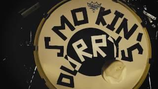SMOKIN' DURRYS - BEAR SNARE