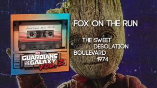 Fox On The Run - The Sweet [Guardians of the Galaxy: Vol. 2] Official Soundtrack