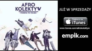 Afro Kolektyw - Nasza doskonałość