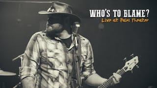 BraveHeart: Who's to Blame? [Live Performance]