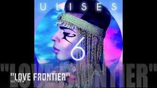 """Ulises """"Love Frontier"""""""