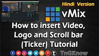 Vmix Tutorial   How to insert video, logo and scroll bar in vmix software