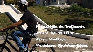 MC Daleste Video Clip (Parodia)- Musica Mãe de Traficante