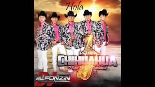 Estilo Chihuahua - Hola | 2016