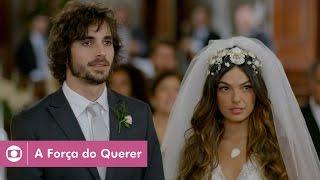 A Força do Querer: capítulo 30 da novela, sábado, 6 de maio, na Globo