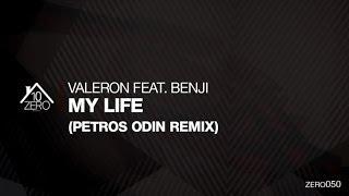 Valeron feat. Benji - My Life (Petros Odin Remix) Zero050