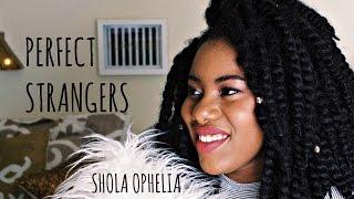 Perfect Strangers - Jonas Blue ft. JP Cooper | Shola Ophelia Cover