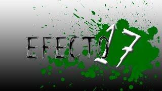 Efecto 17 - La traición (versión acústica)