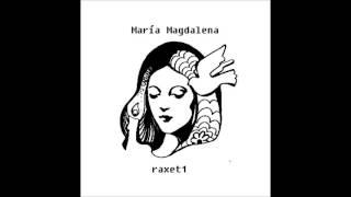 María Magdalena - raxet1