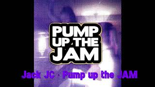 Pump up the Jam - Technotronic [Jack Jc Remix]