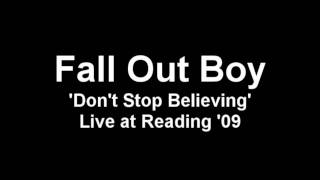 Fall Out Boy - Don't Stop Believing