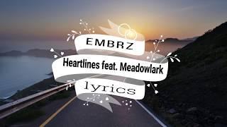EMBRZ   Heartlines feat  Meadowlark lyrics