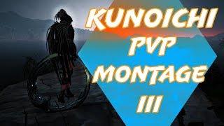 Kunoichi PvP Montage III