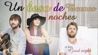 Just a Kiss - Lady Antebellum (Traducida al Español)