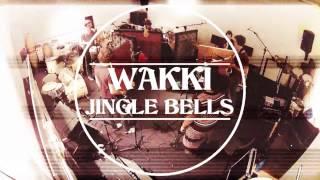 Wakki ft. Kim - Jingle Bells (christmas special)