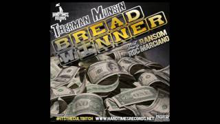 "Therman Munsin ""Bread Winner"" Feat. Ransom (Majur Musik Exclusive - Official Audio)"