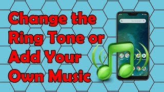 How to Change the Ringtone or Add Your Own Music to the Xiaomi Mi A2 Lite Phone
