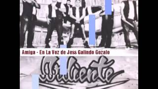 Jess Galindo ft Ardiente - Amiga