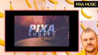 PIXA - Sunset (Official Music Video)