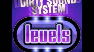 Dirty Sound System - Levels (Technoposse Remix Edit)
