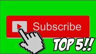 TOP 5 Animated Youtube Like & Subscribe Button Green Screen Overlay