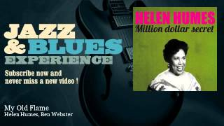 Helen Humes, Ben Webster - My Old Flame